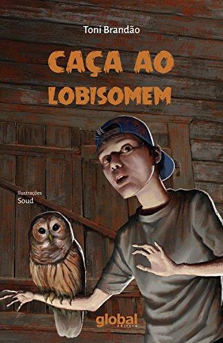 Caça ao lobisomem (Toni Brandão)