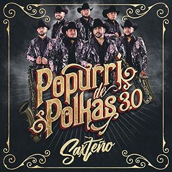 Popurri de Polkas 3.0: La Grupera / La Columbina / La Revolcada