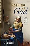 Nothing but God: The Everyday Mysticism of Meister Eckhart