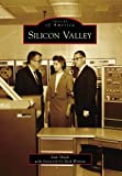Silicon Valley (Images of America)