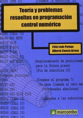 Teoría Y Problemas Resueltos En Programación Control Numérico