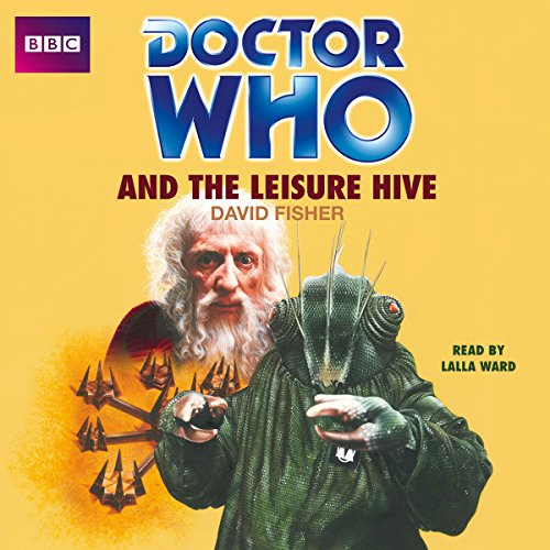 Doctor Who and the Leisure Hive audiobook cover art