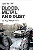 Image of Blood, Metal and Dust: How Victory Turned into Defeat in Afghanistan and Iraq