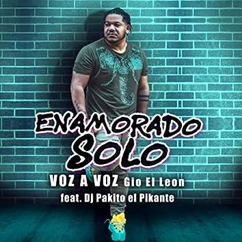 Enamorado Solo (feat. DJ Pakito el Pikante)
