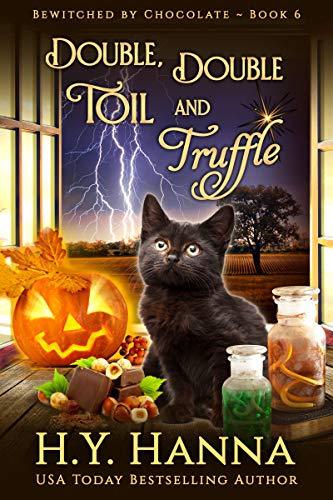 Double, Double, Toil and Truffle (Bewitched by Chocolate Mysteries Book -