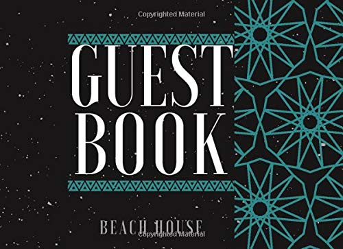 Guest Book Beach House: Classic Reservations Organizer Logbook for Beach and B&B Visitors, Vacation and Holiday House Booking Record Registry ... 120 Pages (Beach Guest...
