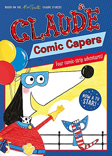 Claude Comic Capers (Claude TV Tie-ins, Band 1)