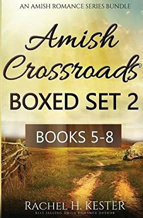 Amish Crossroads BOXED SET 2: Books 5-8 (an Amish Romance Series Bundle)