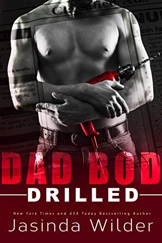 Drilled (Dad Bod Contracting Book 2) (English Edition)