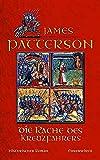James Patterson: Die Rache des Kreuzfahrers