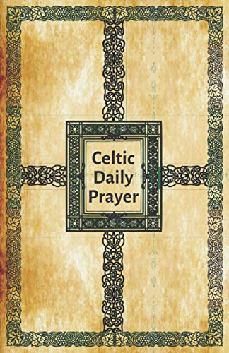 Celtic Daily Prayer: Diary To Write In Daily Customized For Traveler Men Women