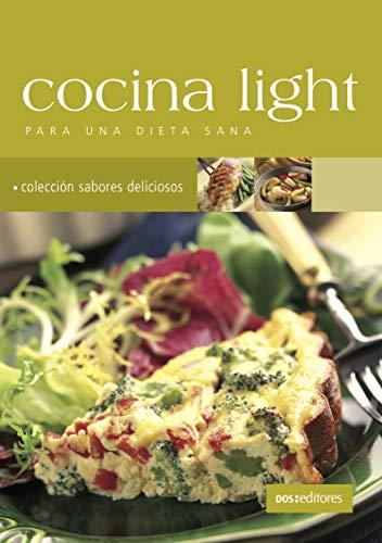 COCINA LIGHT: para una dieta sana (APRENDIENDO A COCINAR - LA MAS COMPLETA COLECCION CON RECETAS SENCILLAS Y PRACTICAS PARA TODOS LOS GUSTOS nº 56)