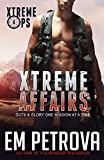 Xtreme Affairs (Xtreme Ops Book 4)