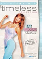 Kathy Smith Timeless Collection: Fat Burning Classics by Kathy Smith