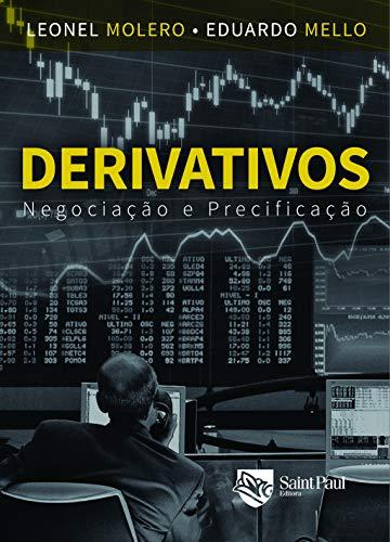 Derivativos: Negociação e Precificação