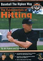 Baseball the Ripken Way: Fundamentals of Hitting [DVD] [Import]