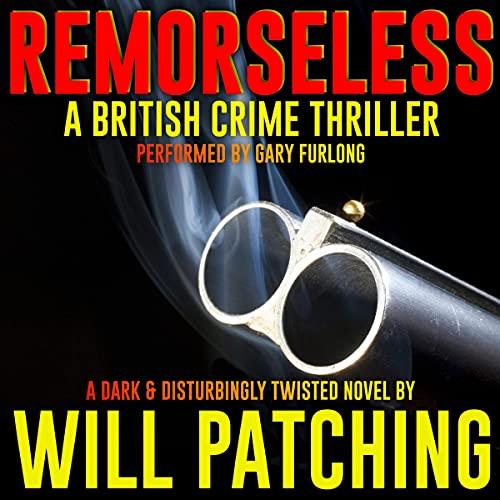 Remorseless: A British Crime Thriller cover art