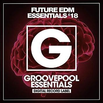 Future EDM Essentials (Winter '18)
