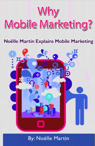 Why Mobile Marketing (English Edition)