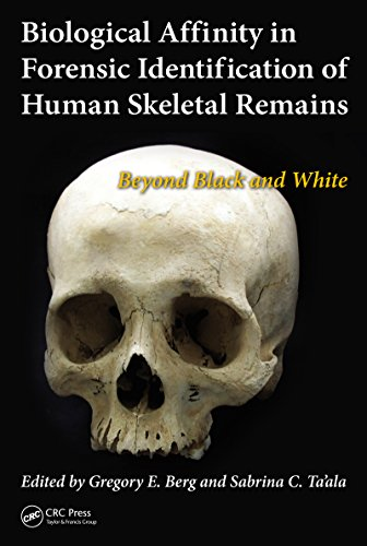 Biological Affinity in Forensic Identification of Human Skeletal Remains: Beyond Black and White (English Edition)