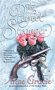 The Perfect Stranger (Merridew Series Book 3) by [Anne Gracie]