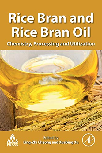 Download Rice Bran and Rice Bran Oil: Chemistry, Processing and Utilization 0128128283