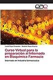 Curso Virtual para la preparación al Internado en Bioquímica Farmacia
