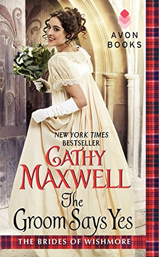 The Groom Says Yes (Brides of Wishmore)