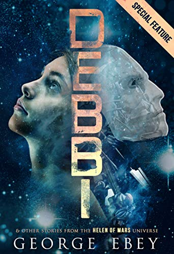 DEBBI and Other Stories from the Helen of Mars Universe (English Edition)