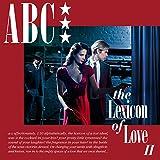 Songtexte von ABC - The Lexicon of Love II