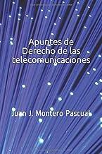 Apuntes de Derecho de las telecomunicaciones (Spanish Edition)