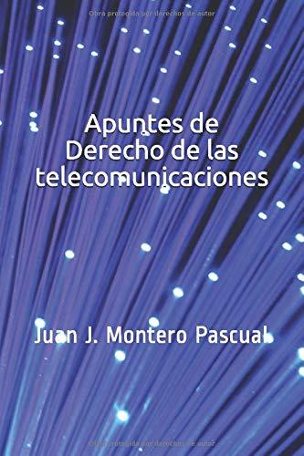 Apuntes de Derecho de las telecomunicaciones