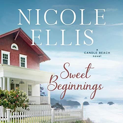 Sweet Beginnings Audiobook By Nicole Ellis cover art