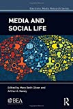 MEDIA & SOCIAL LIFE (Electronic Media Research) - Mary Beth Oliver