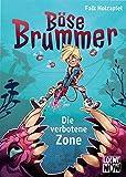 Böse Brummer - Die verbotene Zone: Präsentiert von Loewe Wow! - Wenn Lesen WOW! macht