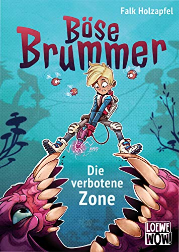 Böse Brummer (Band 1) - Die verbotene Zone: Präsentiert von Loewe Wow! - Wenn Lesen WOW! macht