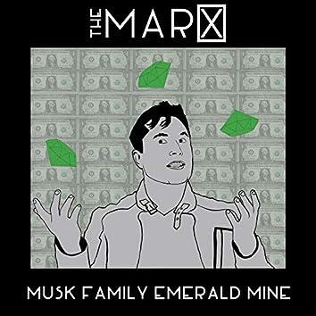 Musk Family Emerald Mine