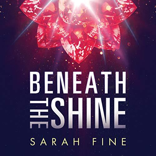 Beneath the Shine cover art