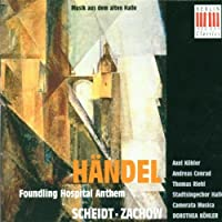 Handel: Foundling Hospital Anthem by Scheidt