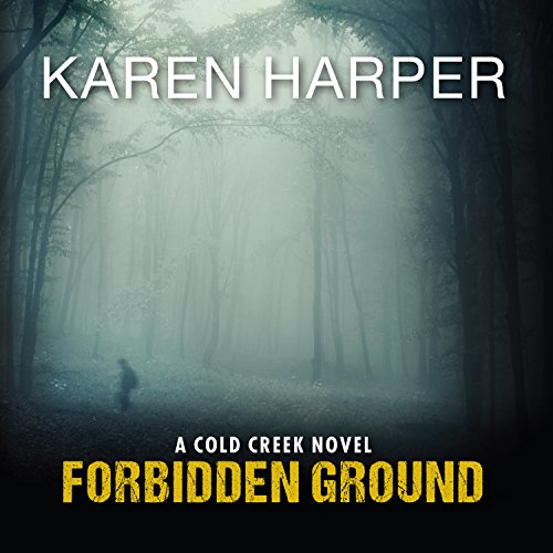 Forbidden Ground     Cold Creek, Book 2              By:                                                                                                                                 Karen Harper                               Narrated by:                                                                                                                                 Chandra Skyye                      Length: 10 hrs and 27 mins     36 ratings     Overall 4.3