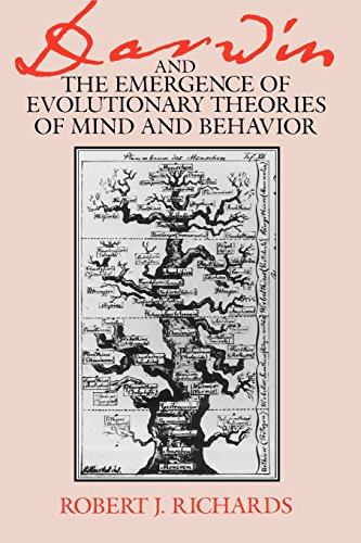 Darwin and the Emergence of Evolutionary Theories of Mind and Behavior (Science and Its Conceptual Foundations series)