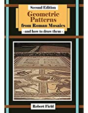 Geometric Patterns from Roman Mosaics: and How to Draw Them