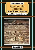 Geometric Patterns from Roman Mosaics: How to Draw Roman Mosaics
