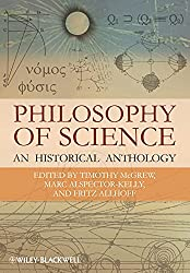 Book cover: Philosophy of Science: An Historical Anthology by Timothy McGrew, Marc Alspector-Kelly and Fritz Allhoff