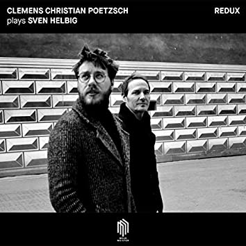 Clemens Christian Poetzsch plays Sven Helbig (Redux)