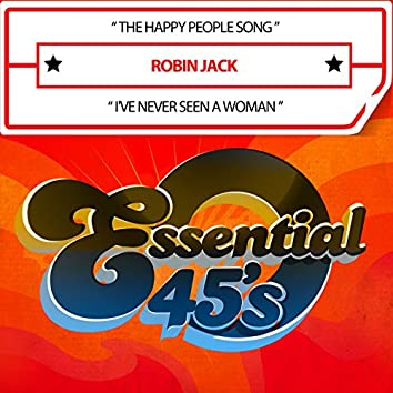 The Happy People Song / I've Never Seen a Woman (Digital 45)