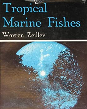 Tropical marine fishes of southern Florida and the Bahama Islands 0498075281 Book Cover