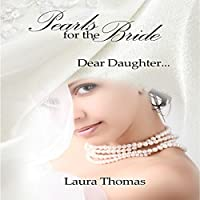 Pearls for the Bride: Dear Daughter…'s image