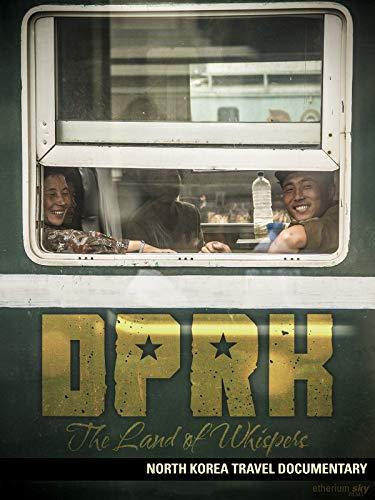 DPRK: The Land Of Whispers (North Korea Travel Documentary) (DEUTSCH) [OV]