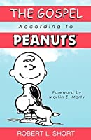 The Gospel According to Peanuts by Robert L. Short(2000-01-01)